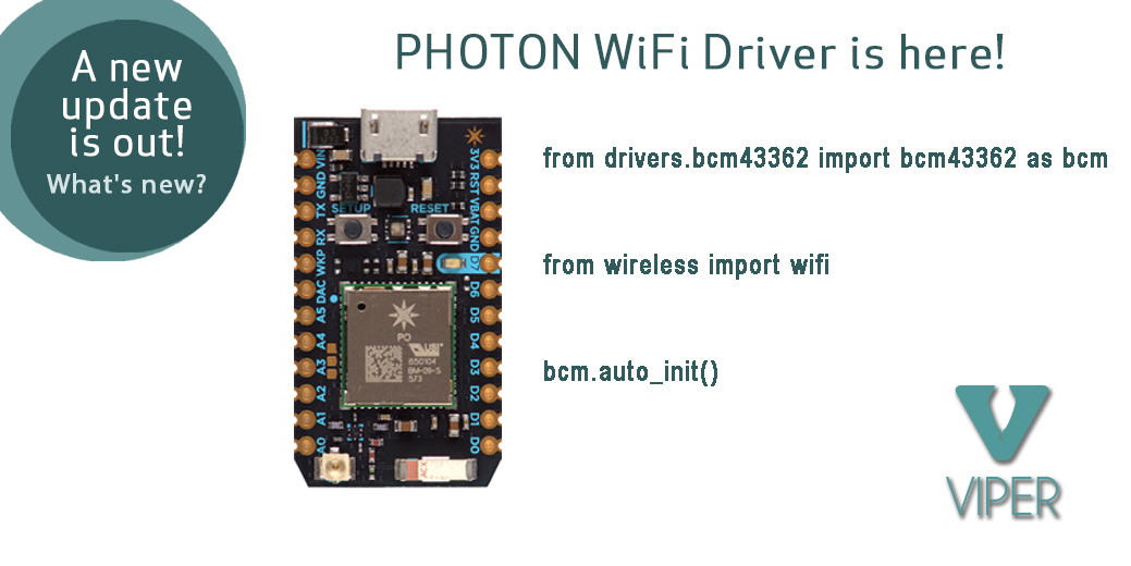 VIPER 0.2.0.0009 is out. Photon Wifi driver is here!