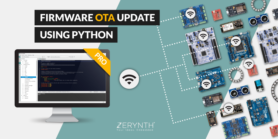 Zerynth Studio PRO now available with Firmware Over-The-Air