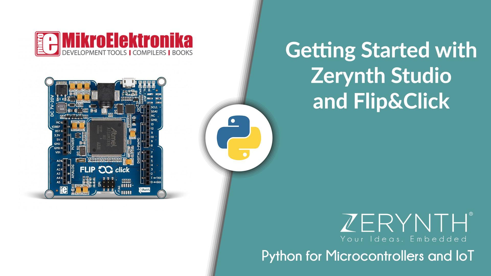 zerynth.com - Luigi F. Cerfeda - Video Tutorial: Python on Flip&Click via Zerynth Studio