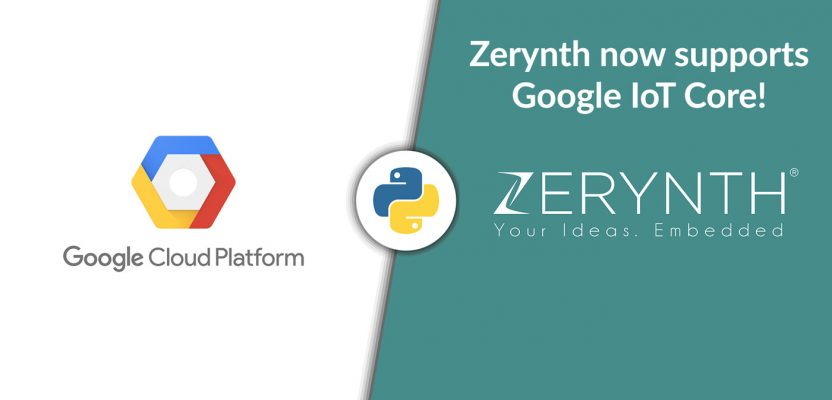 Zerynth support for Google IoT Core to boost Internet of Things development using Python