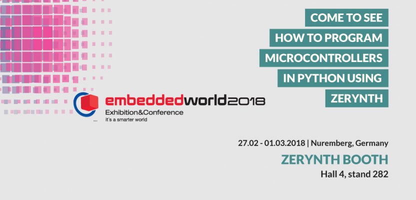 Zerynth at Embedded World 2018 – Come and meet us!
