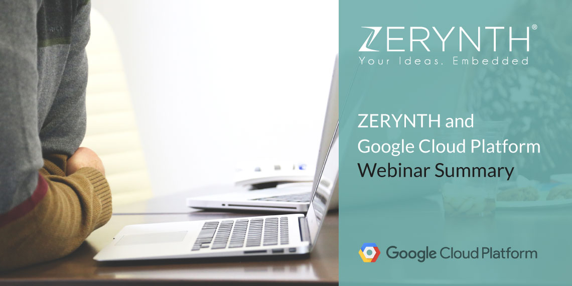 Zerynth and Google Cloud Platform Webinar Summary