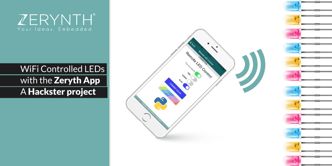WiFi Controlled LEDs with the Zeryth App – a Hackster project