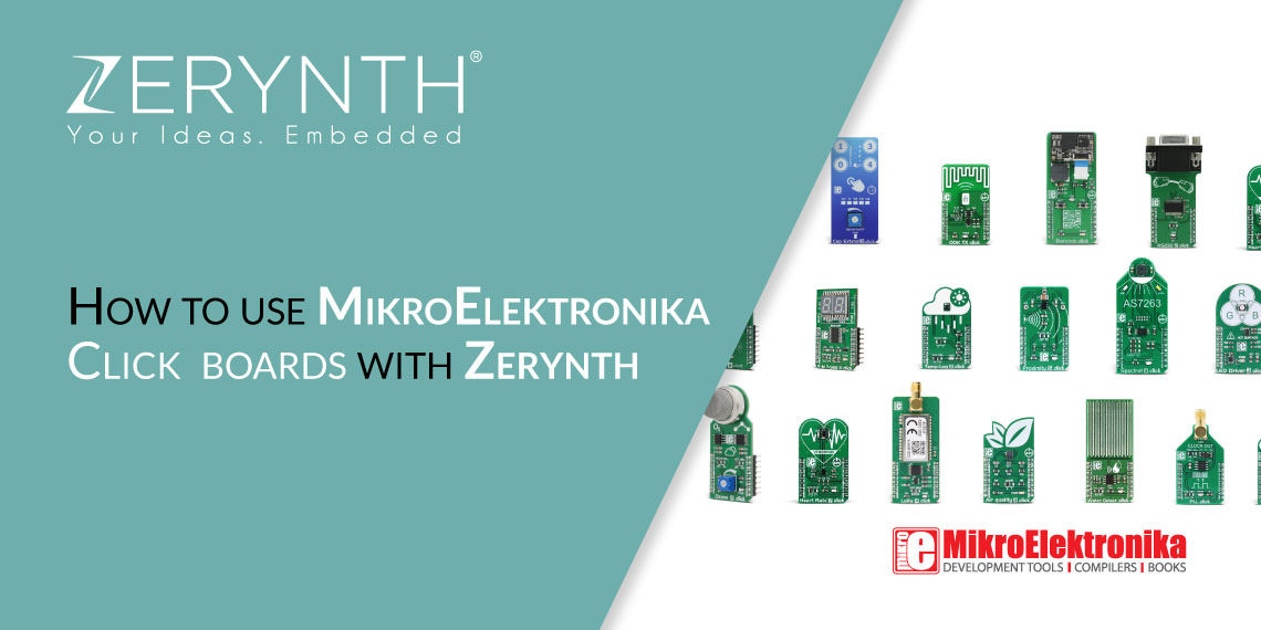 Tutorial: How to use MikroElektronika Click boards with Zerynth