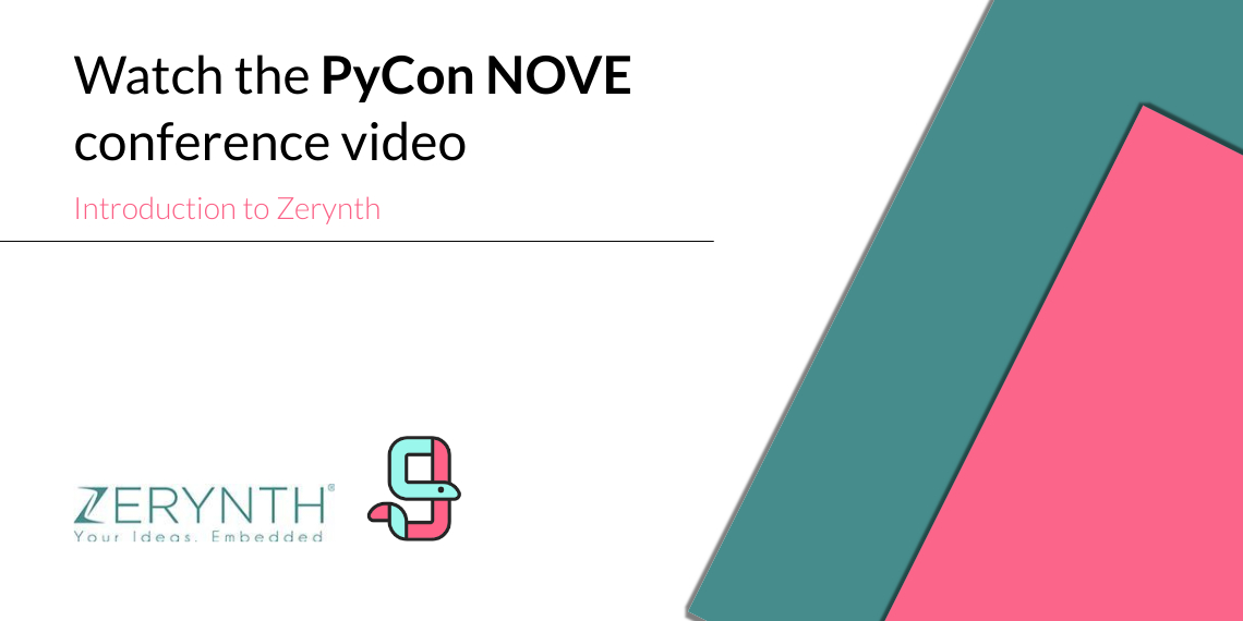 Watch the PyCon NOVE conference, introduction to Zerynth