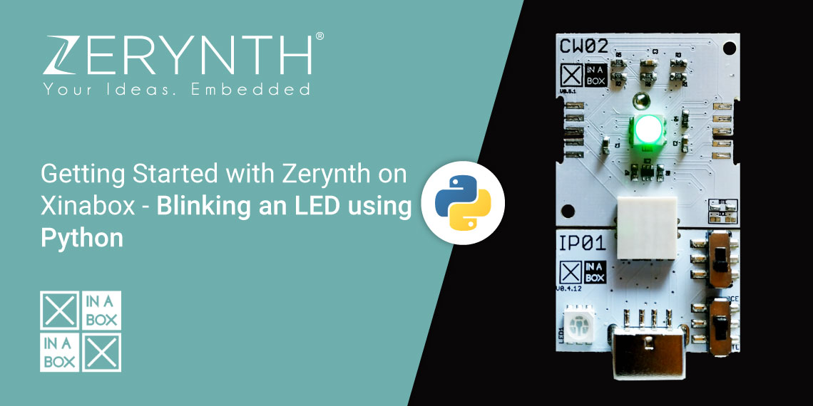 Getting Started with Zerynth on XinaBox - Blinking an LED using Python