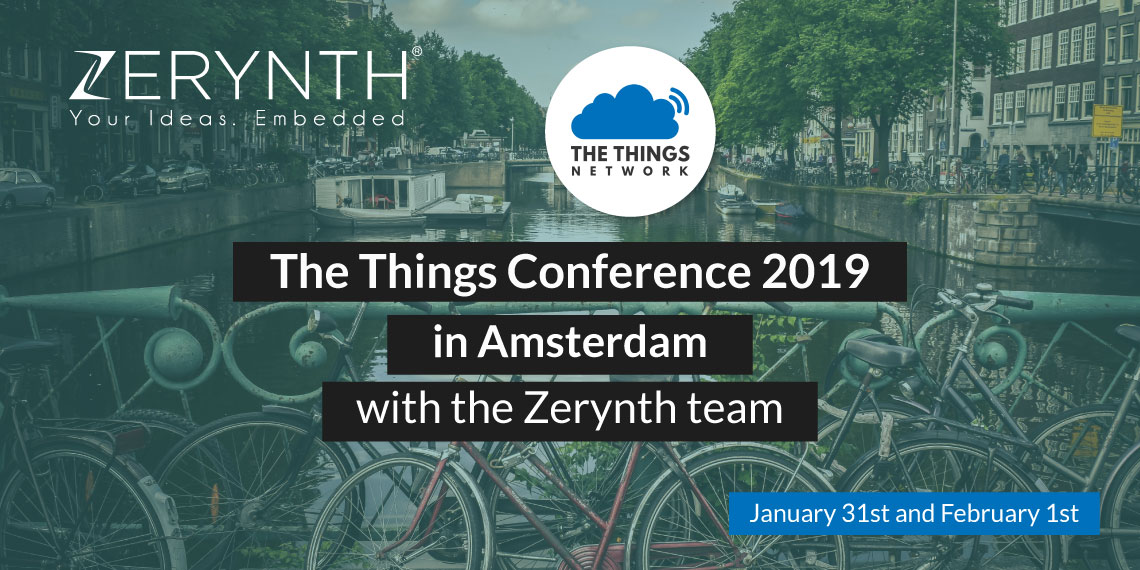The Things Conference 2019 in Amsterdam with the Zerynth team