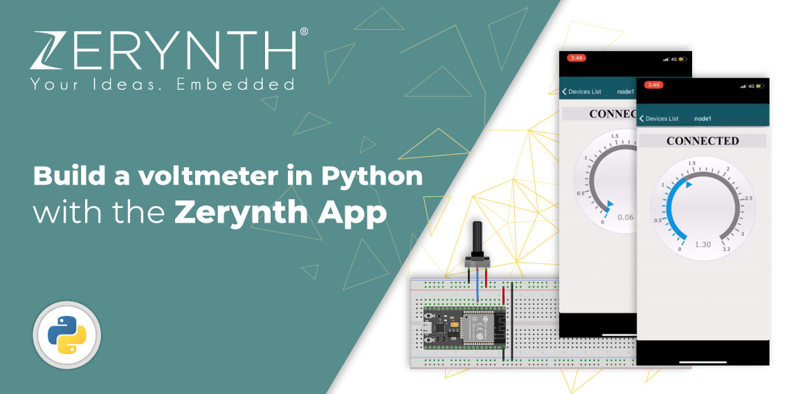Build a voltmeter in Python with the Zerynth App