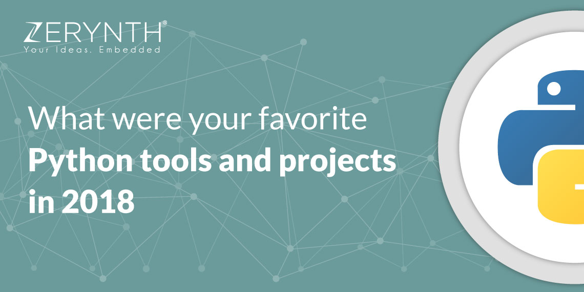 What were your favorite Python tools and projects in 2018?