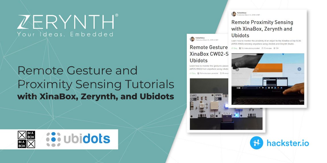 Remote Gesture and Proximity Sensing Tutorials with XinaBox, Zerynth, and Ubidots