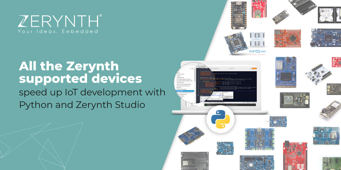 All the Zerynth supported devices – speed up IoT development with Python and Zerynth Studio