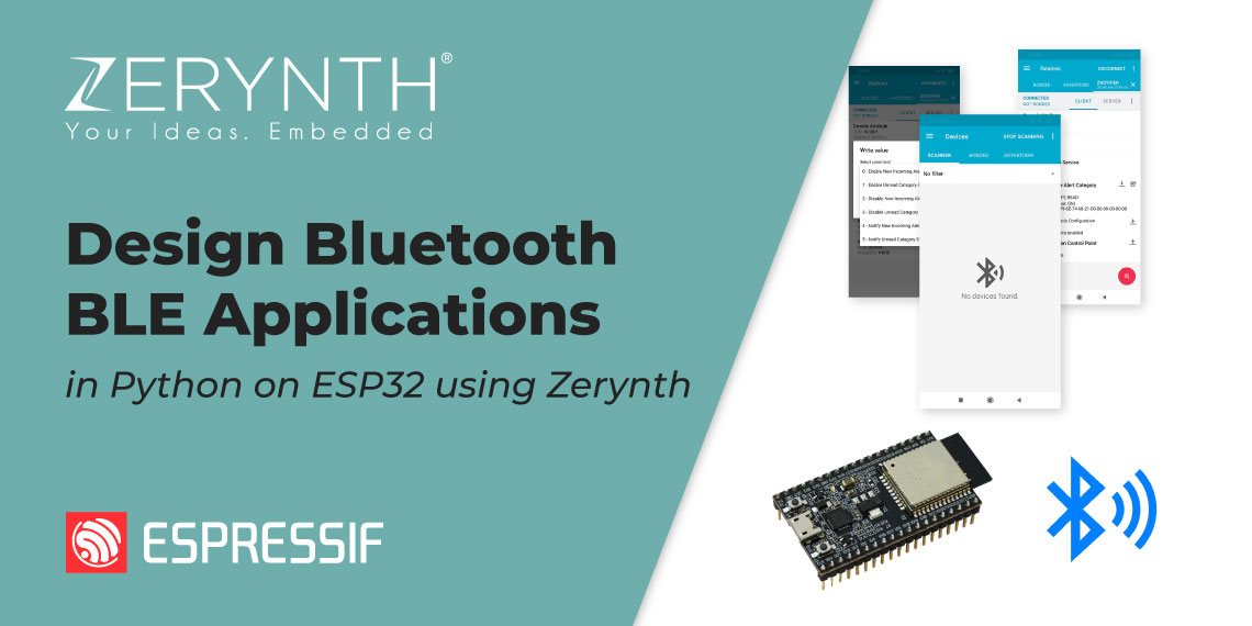 Design Bluetooth BLE Applications in Python on ESP32 using Zerynth