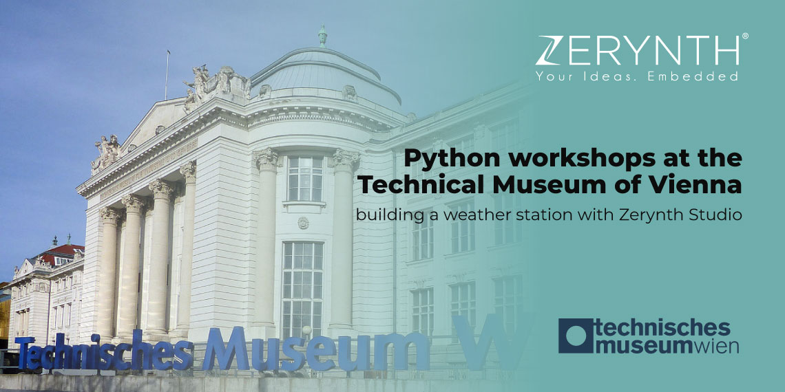 Python workshops at the Technical Museum of Vienna – building a weather station with Zerynth Studio