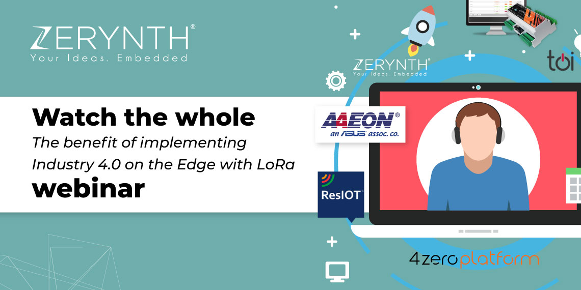 "Watch the whole ""The benefit of implementing Industry 4.0 on the Edge with LoRa"" webinar"