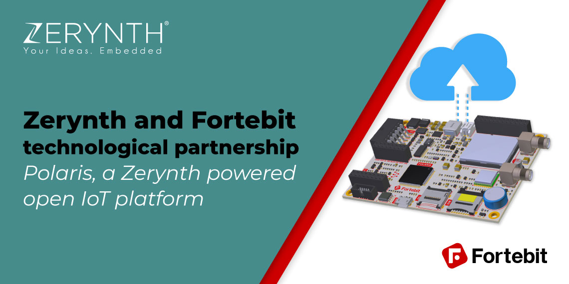Zerynth and Fortebit technological partnership – Polaris, a Zerynth powered open IoT platform
