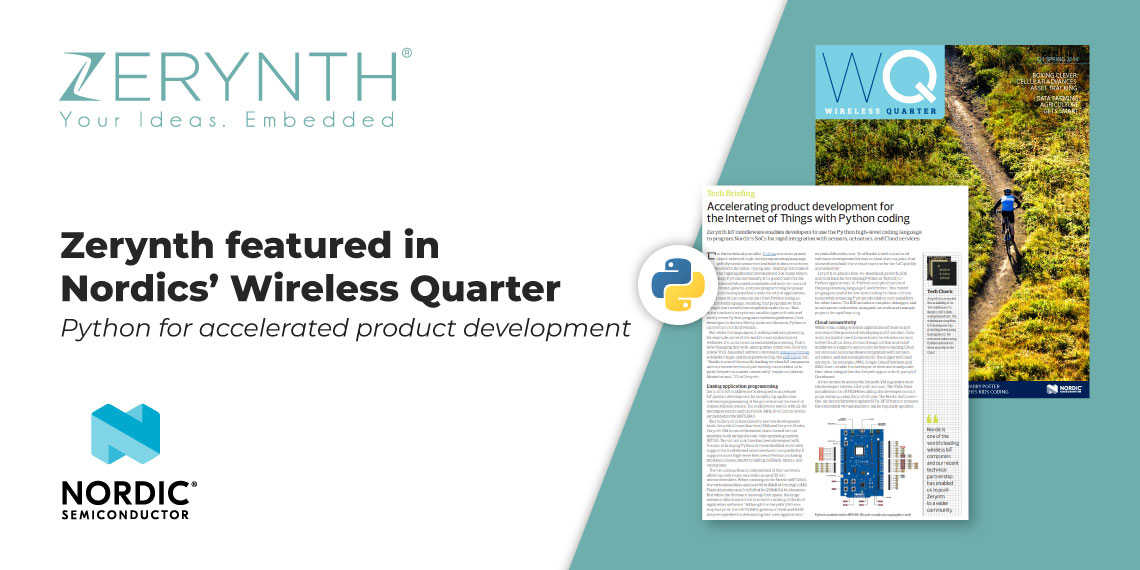 Zerynth featured in Nordics' Wireless Quarter – Python for accelerated product development