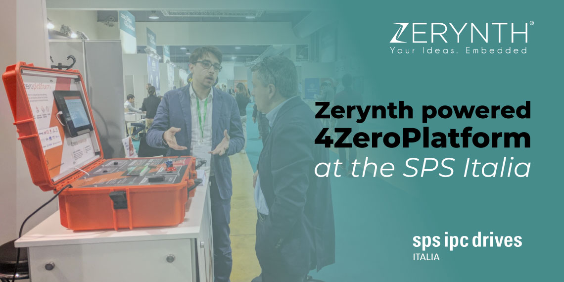 Zerynth powered 4ZeroPlatform at the SPS Italia – Python programmable industrial toolkit