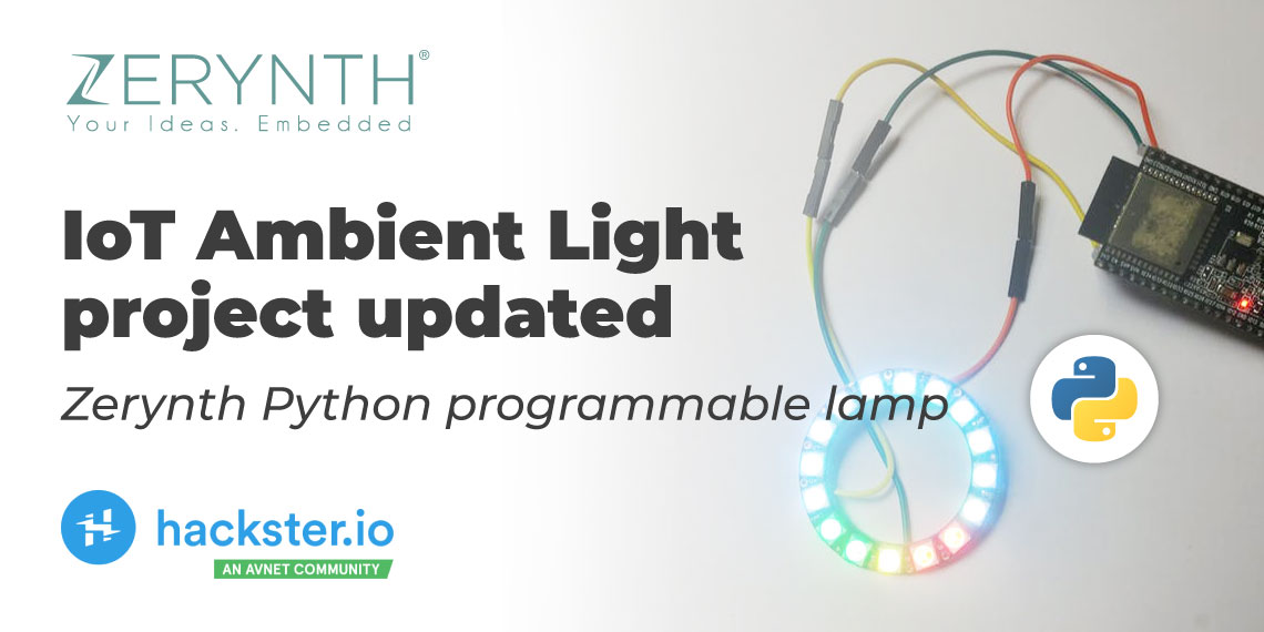 IoT Ambient Light project updated – Zerynth Python programmable lamp