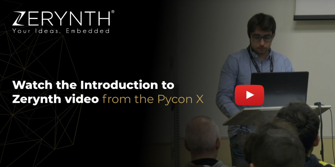 Watch the Introduction to Zerynth video from the Pycon X