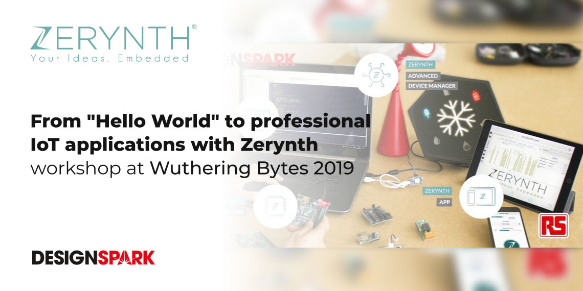 "From ""Hello World"" to professional IoT applications with Zerynth – workshop at Wuthering Bytes 2019"