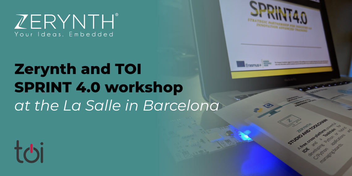 Zerynth and TOI SPRINT 4.0 workshop at the La Salle in Barcelona