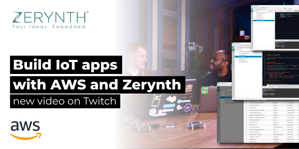 Build IoT apps with AWS and Zerynth – new video on Twitch