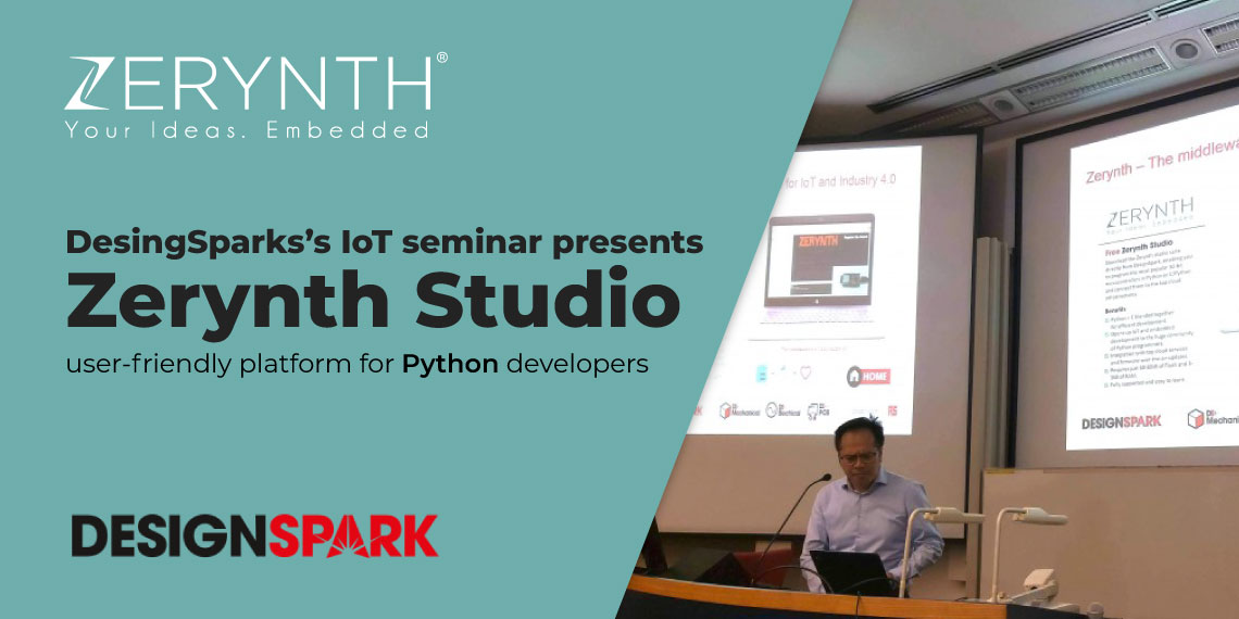 DesingSparks's IoT seminar presents Zerynth Studio – user-friendly platform for Python developers