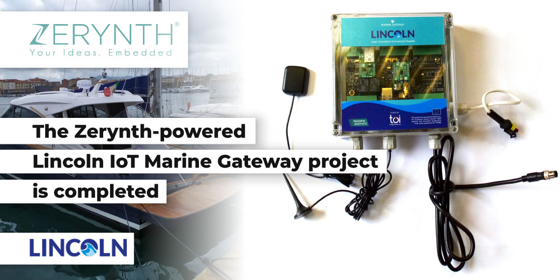 The Zerynth-powered Lincoln IoT Marine Gateway project is completed
