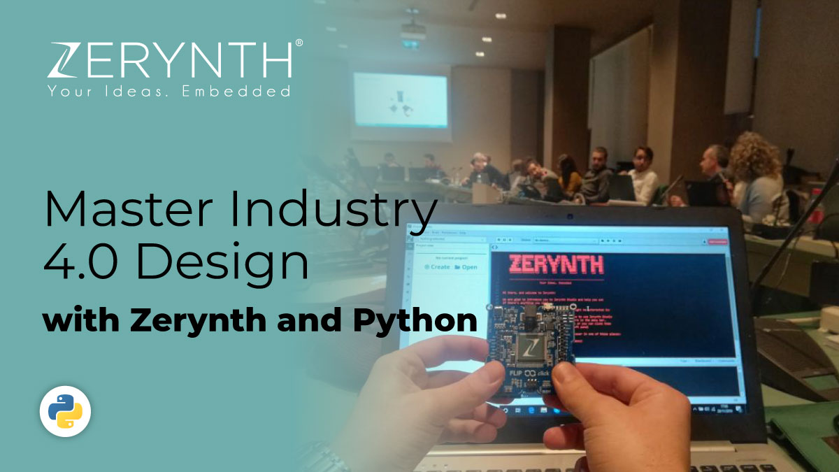 Master Industry 4.0 Design with Zerynth and Python