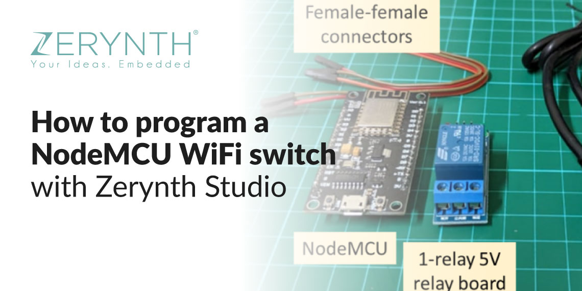 How to program a NodeMCU WiFi switch with Zerynth Studio