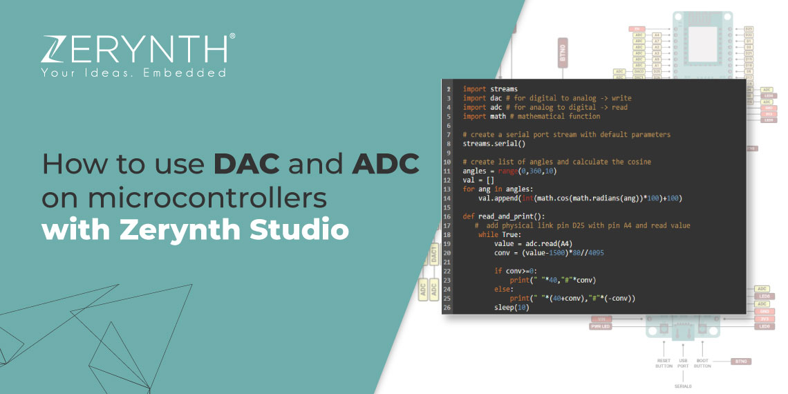 How to use DAC and ADC on microcontrollers with Zerynth Studio