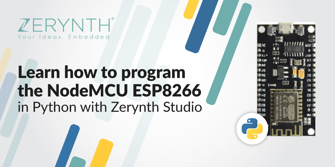 Learn how to program the NodeMCU ESP8266 in Python with Zerynth Studio