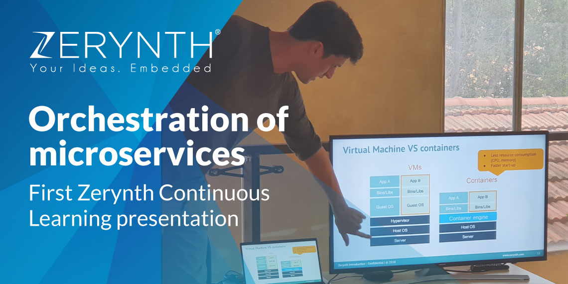 Orchestration of microservices – First Zerynth Continuous Learning presentation