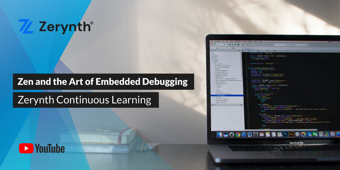 Zen and Zerynth - art of embedded debugging