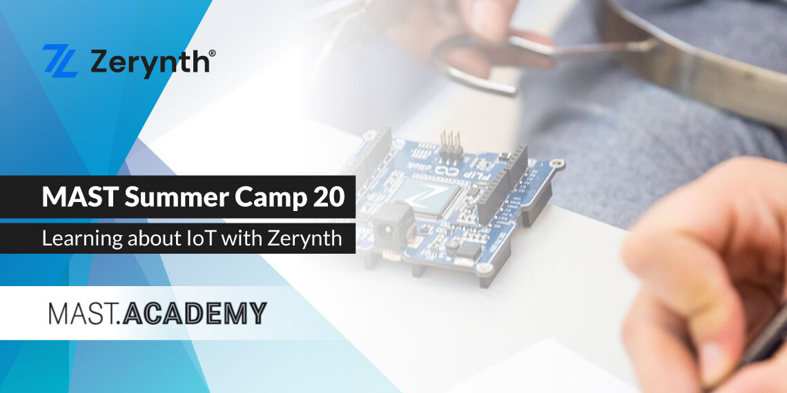 MAST Summer Camp 20 Zerynth